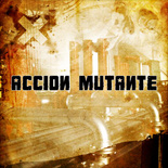Accion Muttante - French Metal Band